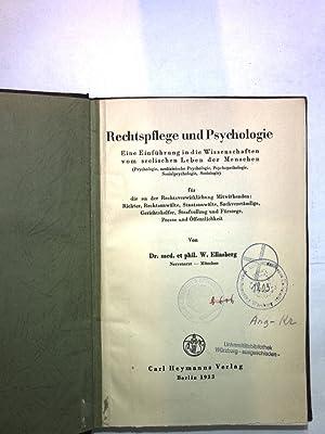 Rechtspflege und Psychologie; eine Einführung in die Wissenschaften vom seelischen Leben der ...