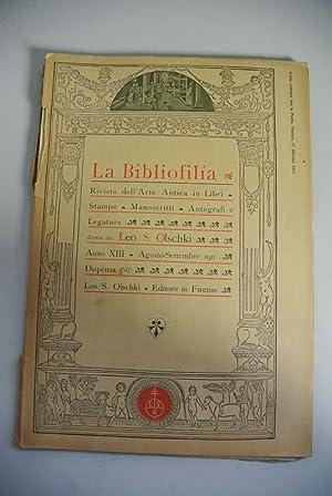 La Bibliofilia. Rivista dell'Arte Antica in Libri, Stampe, Manoscritti, Autografi e Legature. ...