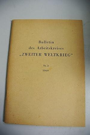 """Bulletin des Arbeitskreises """"Zweiter Weltkrieg"""". Jg. 1969,: Haas, Gerhart [verantw.]"""
