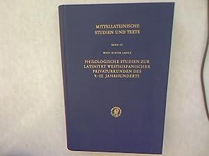 Philologische Studien zur Latinität westhispanischer Privaturkunden des 9.-12. Jahrhunderts. ...
