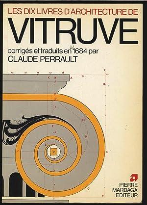 Les dix livres d architecture de Vitruve.: Perrault, M.: