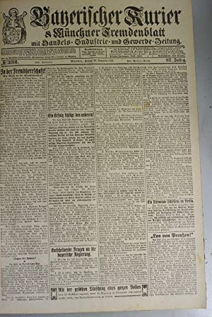 In der Fremdherrschaft, in: BAYERISCHER KURIER, 29. Nov. 1918 (Nr. 332, 62. Jg.). Münchner ...