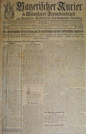 Die Auflösung Österreich-Ungarns, in: BAYERISCHER KURIER, 1. Nov. 1918 (Nr. 304, 62, Jg.)...