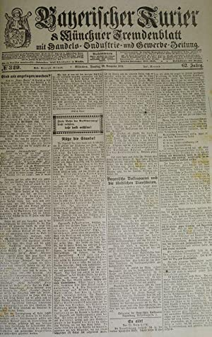 Reichskonferenz in Berlin, in: BAYERISCHER KURIER, 26. Nov. 1918 (Nr. 329, 62. Jg.). Münchner ...