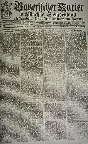 Der Landtag und die zweite Revolution, in: BAYERISCHER KURIER, 17. März 1919 (Nr. 76, 63. Jg.)...