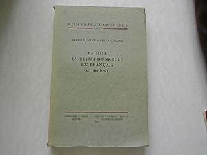 La mise en relief d'une idée en francais moderne. Romanica Helvetica, Bd. 21.: ...