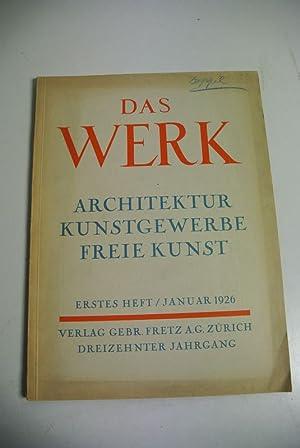 DAS WERK. Architektur. Freie Kunst. Angewandte Kunst. Erstes Heft / Januar 1926.