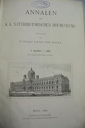 Annalen des K.K. naturhistorischen Hofmuseums. I. Band - 1886 (vollständig in einem Band).: ...