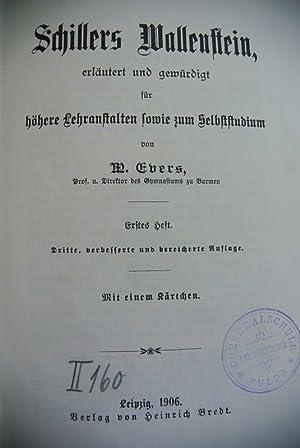 Schillers Wallenstein, erläutert und gewürdigt für höhere Lehranstalten sowie ...