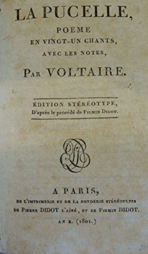 La Pucelle, poeme en vingt-un chants, avec: Voltaire, Francois-Marie Arouet: