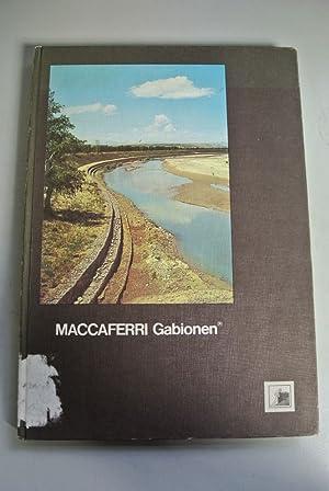 Maccaferri Gabionen. Verzinkte Gabionen. Reno-Flussmatratzen. Verzinkte und: Agostini, N., R.