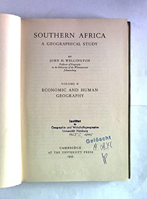 Southern Africa. A Geographical Study, Volume II: Wellington, John H.: