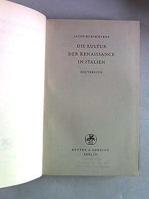 Die Kultur der Renaissance in Italien. Ein: Burckhardt, Jacob:
