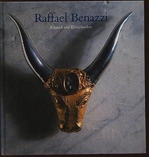 Raffael Benazzi: Schmuck und Kleinplastiken.: Benazzi, Raffael und