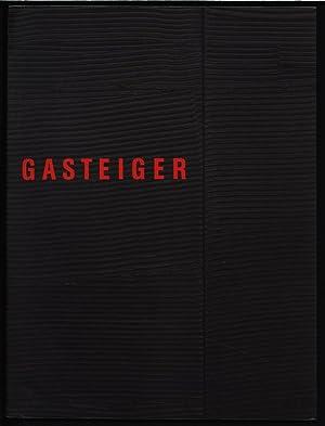 Jakob Gasteiger: Zwischen Furchen und Graten.: Gasteiger, Jakob und