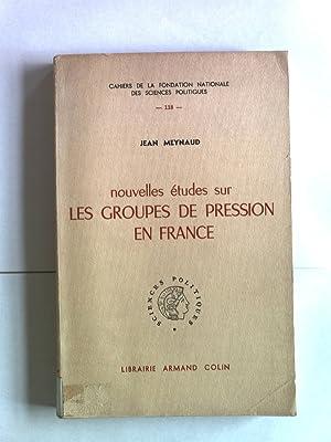Nouvelles etudes sur les groupes de pression: Meynaud, Jean: