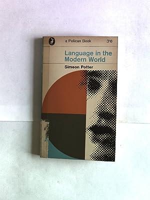 Language in the Modern World. Pelican Books,: Potter, Simeon: