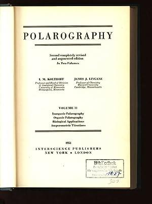 Polarography. Volume II: Inorganic Polarography, Organic Polarography,: Kolthoff, I. M.