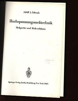 Hochspannungsmeßtechnik. Meßgeräte und Meßverfahren.: Schwab, Adolf J.:
