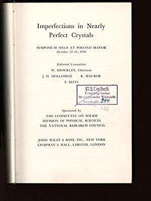Imperfections in Nearly Perfect Crystals. Symposium Held: Shockley, W. [ed.]: