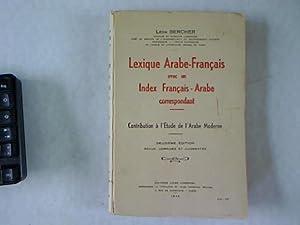 Lexique Arabe-Français avec un Index Français-Arabe correspondant.: Bercher, Léon: