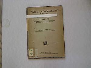 Walther von der Vogelweide (1230-1930). Festrede gehalten: Schröder, Franz Rolf: