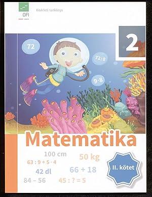 Matematika 2. osztalyosoknak. II. kötet.: Fülöp, Maria: