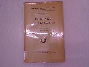 Ronsard, Poete de l'amour. Livre Premier: Cassandre.: Desonay, Fernand: