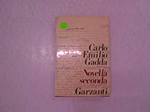 Novella Seconda.: Gadda, Carlo Emilio: