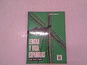Lengua y vida espanolas. Espana, tierras y: Mangold, Walter und