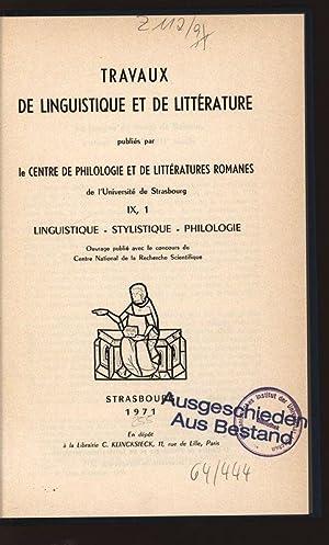 Travaux de linguistique et de litterature. IX,