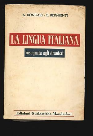 La lingua italiana, insegnata agli stranieri. Metodo: Roncari, Armida und