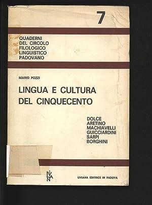 Lingua e cultura del cinquecento. Dolce, Aretino,: Pozzi, Mario: