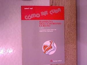 Como rie cuba. rassegna dell'umorismo cubano. A: Autori vari: