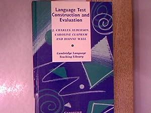 Language Test Construction and Evaluation.: Alderson, J. Charles,