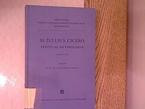 M. Tulli Ciceronis Epistulae ad familiares, libri: Cicero, Marcus Tullius