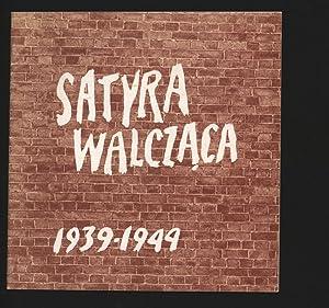 Satyra walczaca : 1939-1944 : Muzeum Karykatury,: Garlicka, Ma lgorzata: