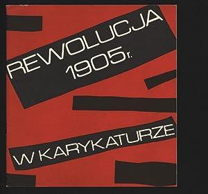 Rewolucja 1905-1907 w karykaturze. Maj-Czerwiec 1985.: Garlicka, Malgorzata und