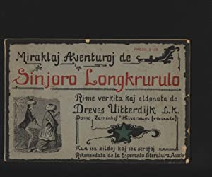 Vojagoj kaj aventuroj de sinjoro Longkrurulo : Uitterdijk, Dreves: