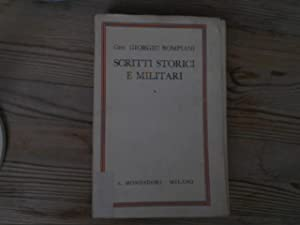 Scritti storici e militari.: Bompiani, Giorgio:
