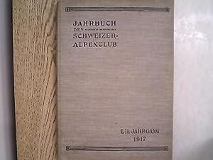 Jahrbuch des Schweizer Alpenclub. 52. Jg. (1917).: Schweizer Alpenclub [Hrsg.]: