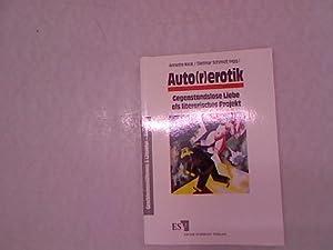 Auto(r)erotik: Gegenstandslose Liebe als literarisches Projekt. Geschlechterdifferenz: Keck, Annette und