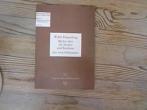 Bücher über die Kurden und Kurdistan. Eine: Poppenburg, Walter,