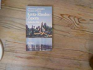 Kreta, Rhodos, Zypern. Ägäisches Trio. Fischer-Taschenbücher, Bd.: Gaitanides, Johannes und