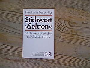 """Stichwort """"Sekten"""". Glaubensgemeinschaften außerhalb der Kirchen. Studienbücher: Reimer, Hans-Diether (Hrsg.):"""