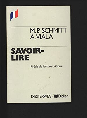 Savoir-lire. Précis de lecture critique.: Schmitt, M.-P. und