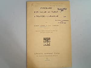 Itineraire d'In-Salah au Tahat a travers l'Ahaggar.: Perret, Robert und