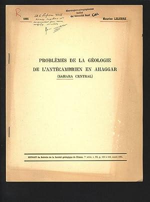 Problemes de la geologie de l antecambrien: Lelubre, Maurice: