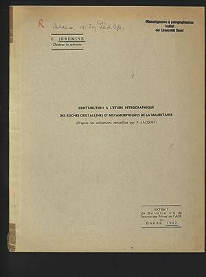 Contribution a l etude petrographique des roches: Jeremine, E.: