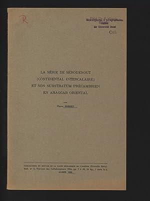 La serie de Serouenout (continental intercalaire) et: Bordet, Pierre: